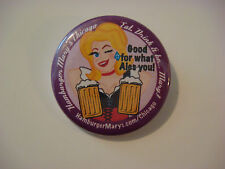 BEER BUTTON Pinback >< HAMBURGER MARY'S Chicago Eats <> Good For What ALES You~