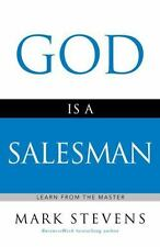 God Is a Salesman: Learn from the Master (Faithwords)