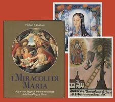 I miracoli di Maria Apparizioni leggende Santa Teresa d'Avila Guadalupe Fatima