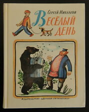 SERGEY MIKHALKOV Cheerful Day in Russian Poems & Tales Illustrated HC 1982 287pp