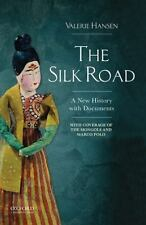 The Silk Road A New History with Documents  Valerie Hansen (2016, Paperback) a2
