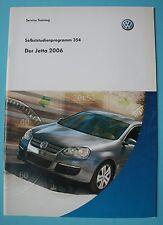 SSP 354 VW Der Jetta 2006 Handbuchstudie  Selbststudienprogramm