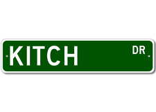 KITCH Street Sign - Personalized Last Name Signs