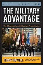 The Military Advantage, 2015 Edition: The Military.com Guide to Milita-ExLibrary
