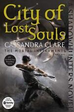 The Mortal Instruments: City of Lost Souls Bk. 5 by Cassandra Clare (2015,...