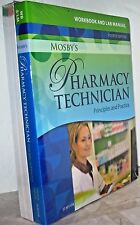 Mosby's Pharmacy Technician-Text & Workbook/Lab Manual Package 4th Edition NEW