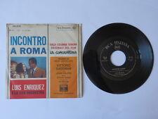 Disco 45 giri LUIS ENRIQUEZ Incontro a Roma film La Congiuntura colonna sonora