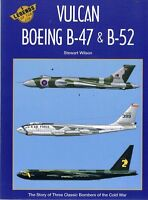 Vulcan Boeing B-47 & B-52 by Wilson Stewart - Book - Pictorial Soft Cover