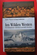 G. Wamser S. Endlweber - Im wilden Westen, Reiten Pferd Rocky Mountains Alaska .