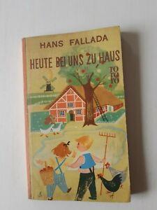Hans Fallada - Heute bei uns zu Haus - 1943