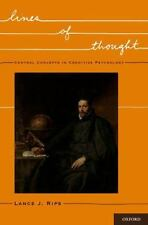 Lines of Thought : Central Concepts in Cognitive Psychology by Lance J. Rips...