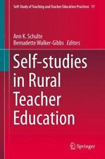 Self-Studies in Rural Teacher Education: By Schulte, Ann K. Walker-Gibbs, Ber...