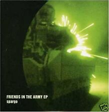 SPARGO  ~ Friends in the Army ~ CD EP ~ NEW and Sealed!