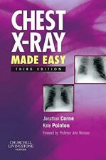 Chest X-Ray Made Easy, 3e by Corne MA  PhD  MB BS  FRCP, Jonathan, Pointon MRCP