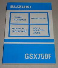 Betriebsanleitung Suzuki Motorrad GSX 750 F Stand 05/1992
