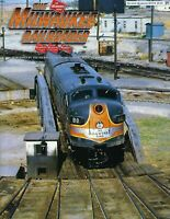 Milwaukee Railroader: 2nd Qtr 2019 MILWAUKEE RAILROAD Historical Association NEW