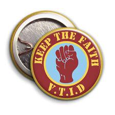 Aston Villa Keep the Faith - Villa Till I Die- Button Badge - 25mm 1 inch AVFC