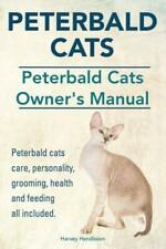 Peterbald Cats Peterbald Cats Owners Manual Peterbald Cats Care, Personal.