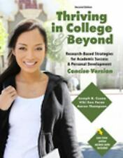 Thriving in College AND Beyond: Strategies for Academic Success and Personal Dev