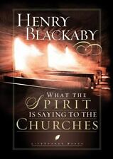 What the Spirit Is Saying to the Churches (LifeChange Books), Blackaby, Henry, A