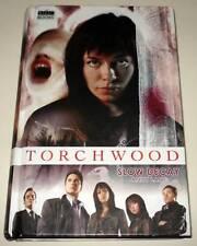 TORCHWOOD : SLOW DECAY  BBC Hardback Book 2007  VFN