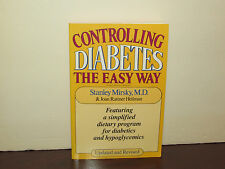 Controlling Diabetes the Easy Way by Stanley Mirsky and Joan R. Hellman...