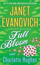 Full Bloom (Full Series) by Evanovich, Janet, Hughes, Charlotte