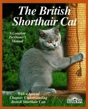 The British Shorthair Cat (Barron's Complete Pet Owner's Manuals)-ExLibrary
