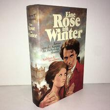 Kathleen E. Woodiwiss EINE ROSE IM WINTER Roman 1984 - ZZ-4834