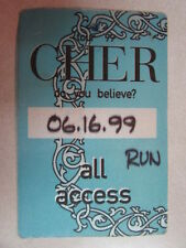 CHER DO YOU BELIEVE? ALL ACCESS 6-16-99 SATIN CLOTH UNUSED BACKSTAGE PASS - RARE