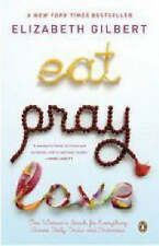 Eat, Pray, Love by Elizabeth Gilbert (Paperback, 2007)