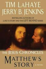 The Jesus Chronicles Ser.: Matthew's Story by Jerry B. Jenkins and Tim Lahaye (2011, UK-B Format Paperback)