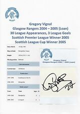 GREGORY VIGNAL GLASGOW RANGERS 2004-2005 (LOAN) ORIGINAL HAND SIGNED CUTTING