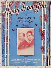 VINTAGE SHEET MUSIC - 1925 AWAY FROM YOU - DAVIS & AGER