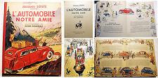AUTOMOBILE/NOTRE AMIE/J.LOSTE/BIBL DE L'ARGUS/1949/P.ROUSSEAU ILL/BEAU COLLECTOR
