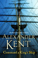 Alexander Kent - Command A King's Ship (Paperback) 9780099493891
