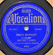 Gaytan y Cantu Bonita Mujercita Pre-War Latin Mexican 78 Vocalion 9062 Que Te