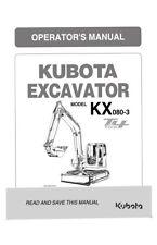 Kubota Excavateur KX080-3 Tier 4 Opérateurs Manuel réimprimé Peigne Bound
