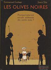 GUIBERT et SFAR. Les Olives Noires 1. Pourquoi cette nuit...Dupuis 2001. EO.