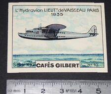CHROMO 1936 CAFES GILBERT AVIATION HYDRAVION LIEUTENANT DE VAISSEAU PARIS 1935