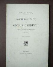 Commemorazione Giosuè Carducci Pietrasanta Pascoli Zanichelli Autografo 1907
