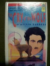 The Cry of the Wolf by Melvin Burgess (1994,Prebound Library, Reprint)