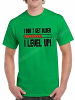Men's I Don't Get Older I Level Up! T-shirt Funny Birthday Tee Many Colors