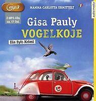 Vogelkoje von Pauly, Gisa, Blumhoff, Christiane | Buch | Zustand gut