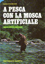 N13 A pesca con la mosca artificiale Rancatt Ed. Olimpia 1986