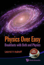 Physics Over Easy: Breakfasts With Beth And Physics (2nd Edition), Azaroff Leoni