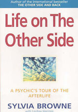 LIFE ON THE OTHER SIDE / PSYCHIC TOUR OF AFTERLIFE / SYLVIA BROWNE 9780749921828