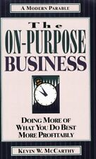 The On-Purpose Business: Doing More of What You Do