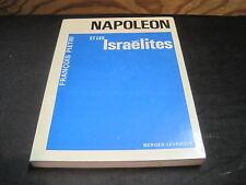 François PIETRI: Napoléon et les israélites