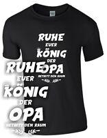 König Opa T-Shirt Geschenk Großvater  Spruch lustig Enkelkind Enkel Vater Opi